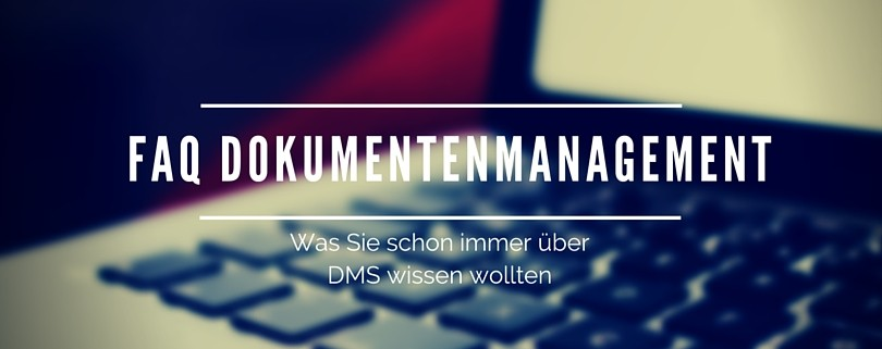 FAQ Dokumentenmanagementsystem